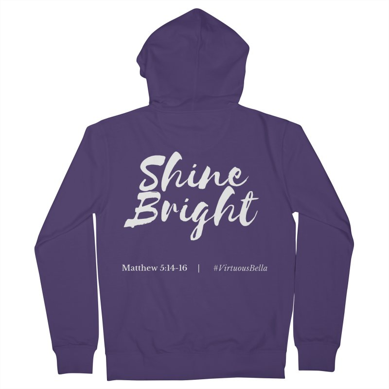 Shine Bright Purple (White Letters) Women's French Terry Zip-Up Hoody by Living Virtuous Boutique