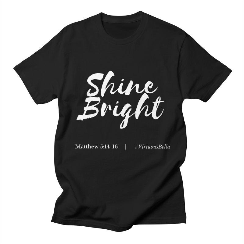 Shine Bright Purple (White Letters) Women's Regular Unisex T-Shirt by Living Virtuous Boutique