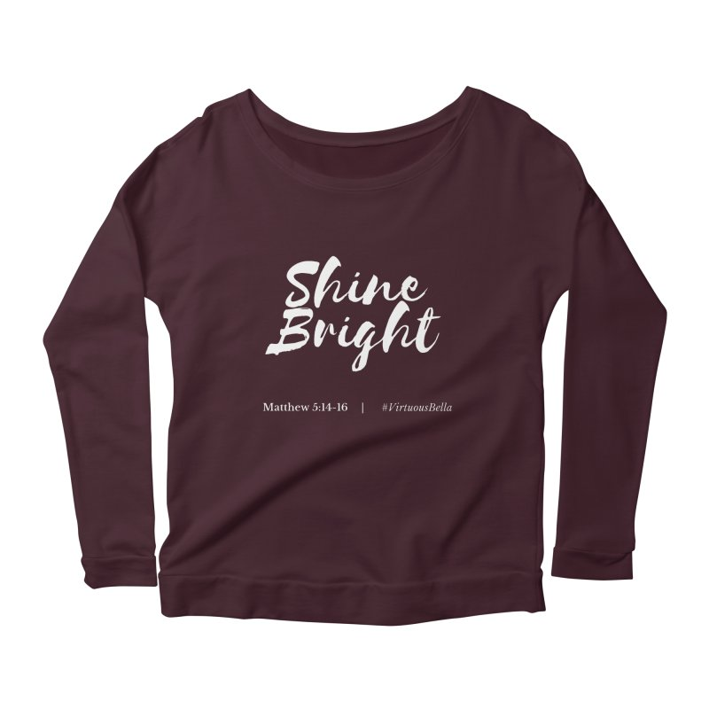 Shine Bright Purple (White Letters) Women's Scoop Neck Longsleeve T-Shirt by Living Virtuous Boutique