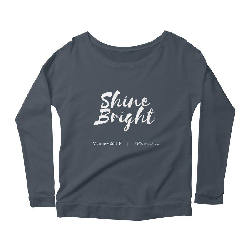 Shine Bright Purple (White Letters) Women's Scoop Neck Longsleeve T-Shirt by Living Virtuous Boutique