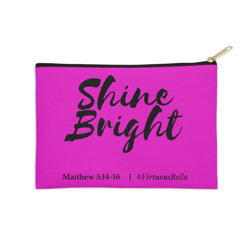 Shine Bright Hot Pink ( Black Letter) Accessories Zip Pouch by Virtuousbella Boutique