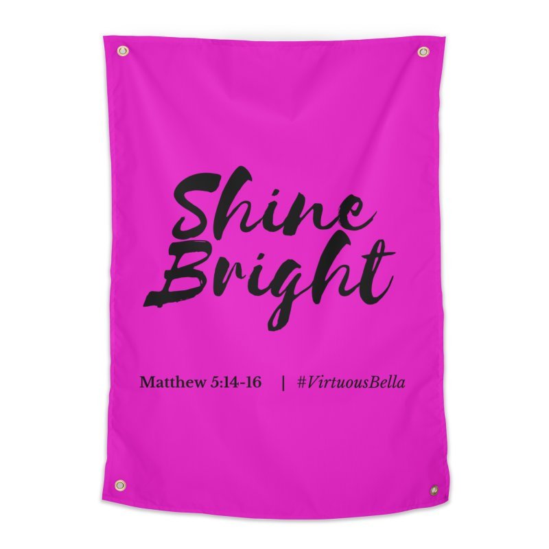 Shine Bright ( Black Letter) Women's Clothing, Home and Accessories Home Tapestry by Virtuousbella Boutique