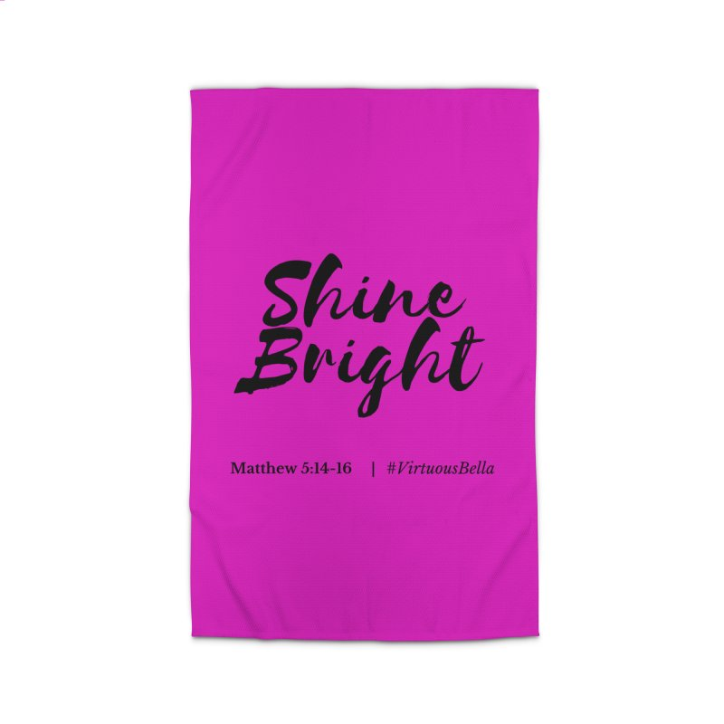 Shine Bright Hot Pink ( Black Letter) Home Rug by Living Virtuous Boutique