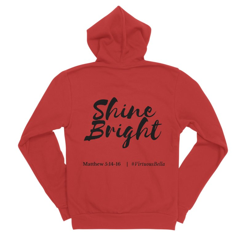 Shine Bright Hot Pink ( Black Letter) Women's Sponge Fleece Zip-Up Hoody by Living Virtuous Boutique