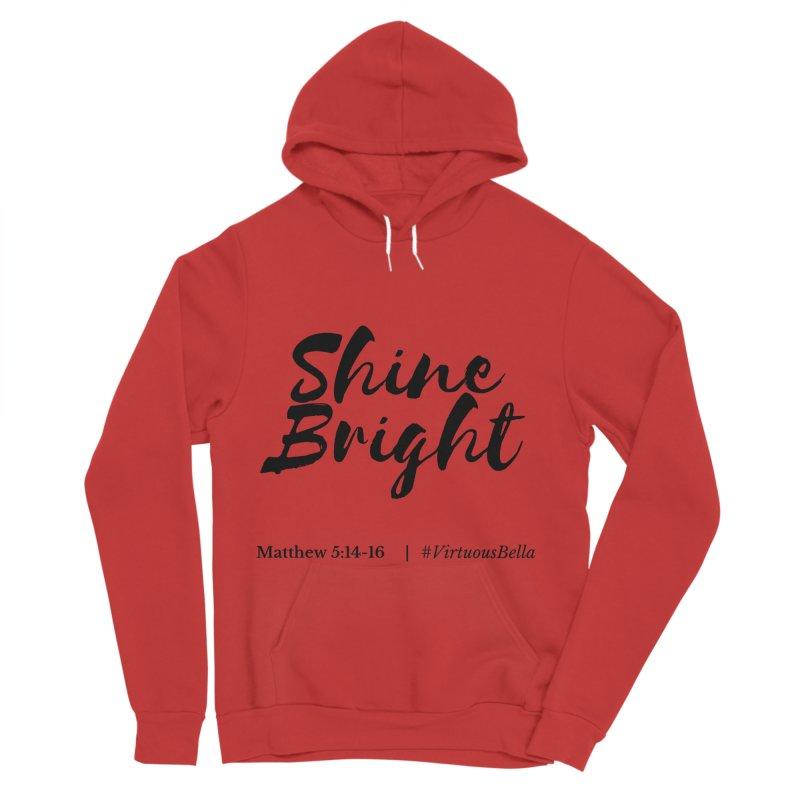 Shine Bright Hot Pink ( Black Letter) Women's Sponge Fleece Pullover Hoody by Virtuousbella Boutique