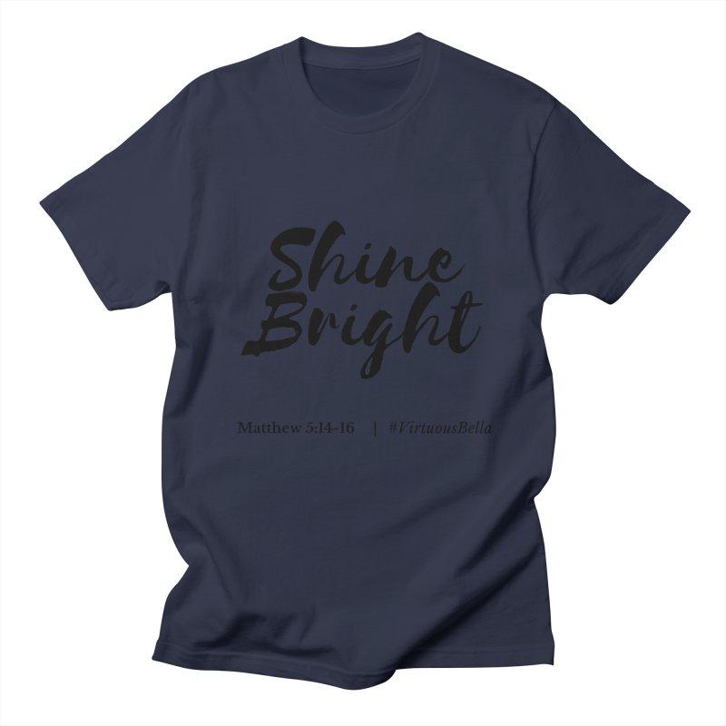 Shine Bright Hot Pink ( Black Letter) Women's Regular Unisex T-Shirt by Living Virtuous Boutique