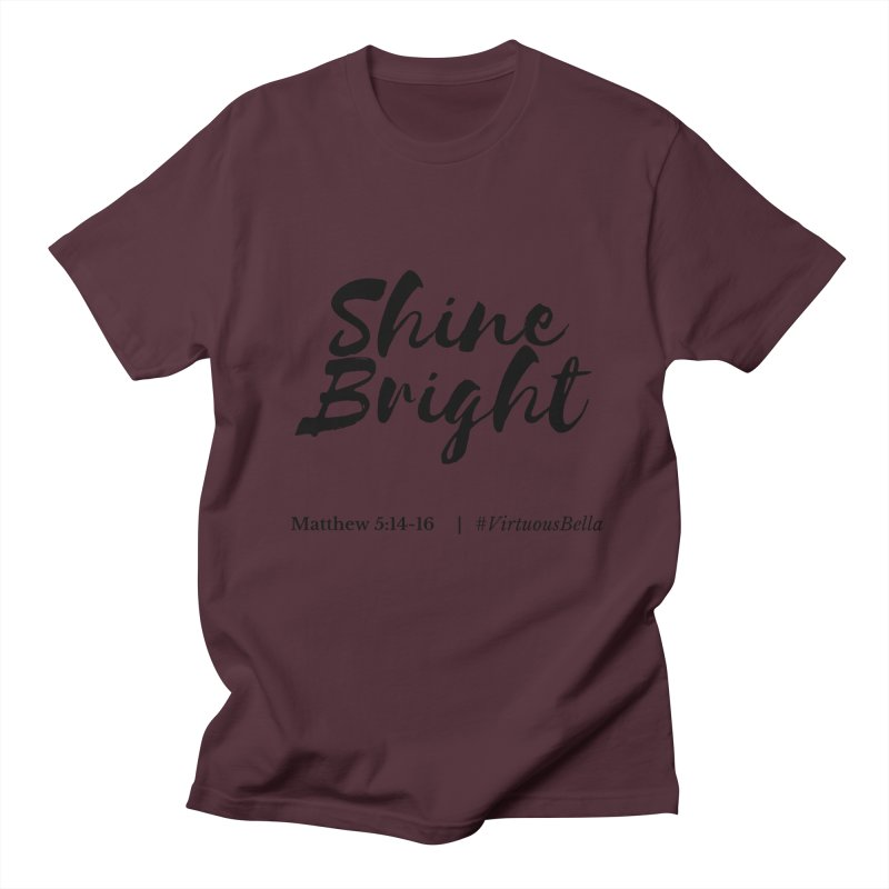 Shine Bright Hot Pink ( Black Letter) Women's Regular Unisex T-Shirt by Living Virtuous Boutique