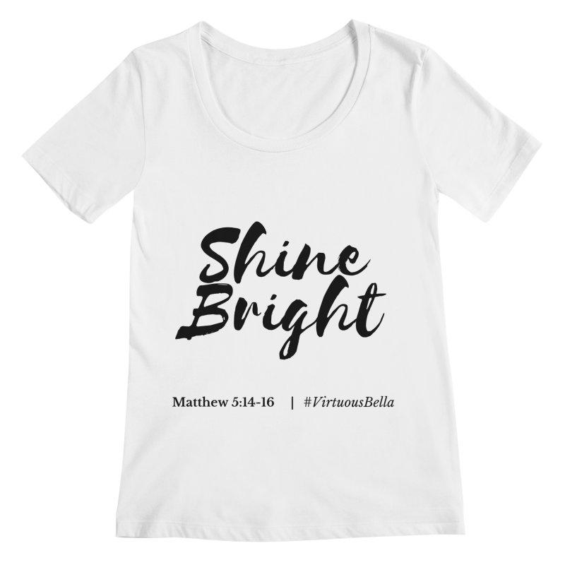 Shine Bright Hot Pink ( Black Letter) Women's Regular Scoop Neck by Living Virtuous Boutique