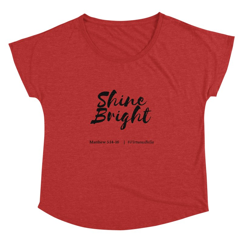 Shine Bright Hot Pink ( Black Letter) Women's Dolman Scoop Neck by Living Virtuous Boutique
