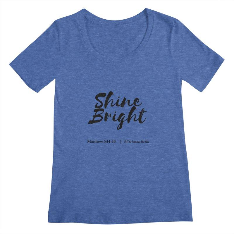 Shine Bright Hot Pink ( Black Letter) Women's Regular Scoop Neck by Virtuousbella Boutique