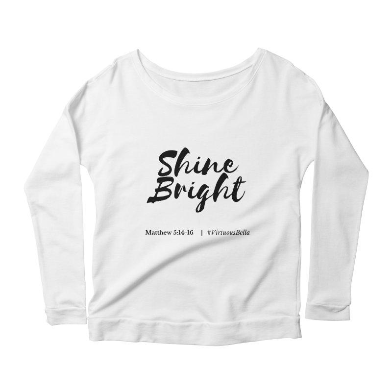 Shine Bright Hot Pink ( Black Letter) Women's Scoop Neck Longsleeve T-Shirt by Living Virtuous Boutique
