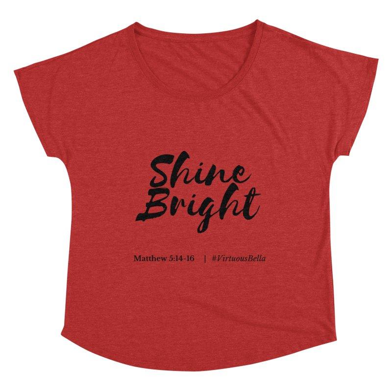 Shine Bright Hot Pink ( Black Letter) Women's Dolman Scoop Neck by Living Virtuous Boutique