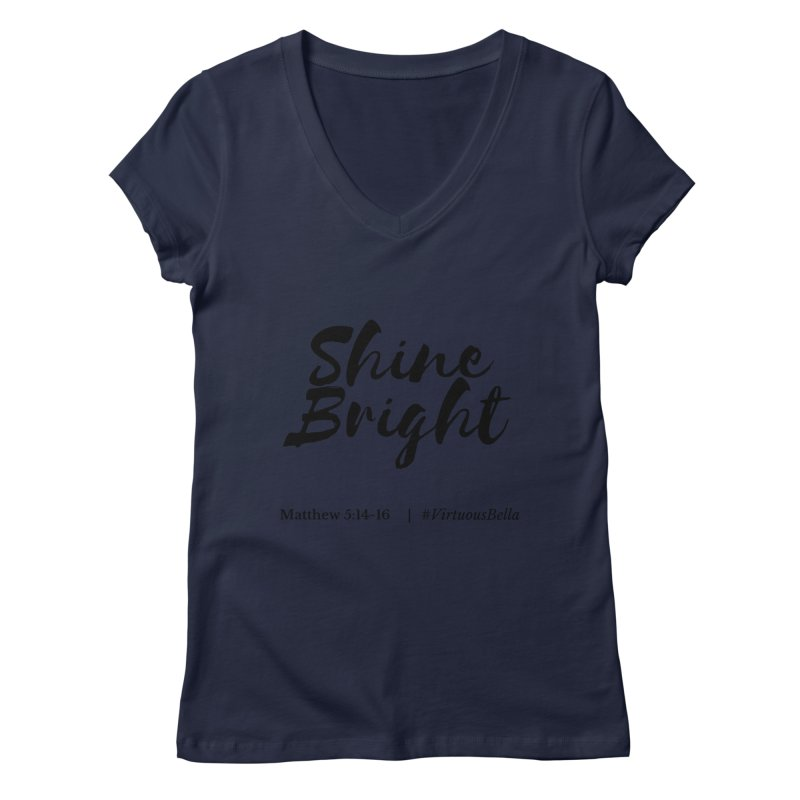 Shine Bright Hot Pink ( Black Letter) Women's Regular V-Neck by Living Virtuous Boutique