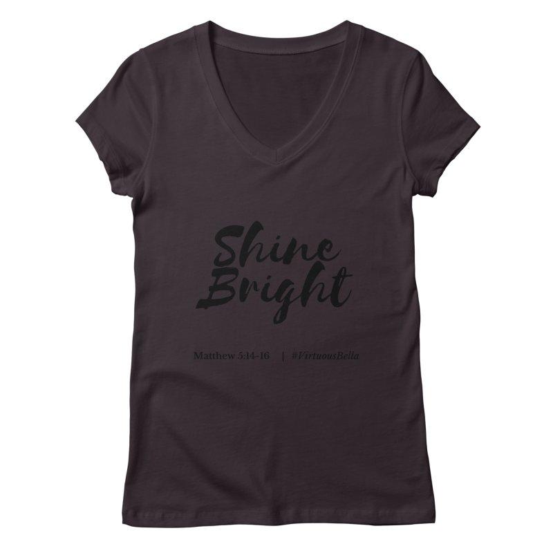 Shine Bright Hot Pink ( Black Letter) Women's Regular V-Neck by Living Virtuous Boutique