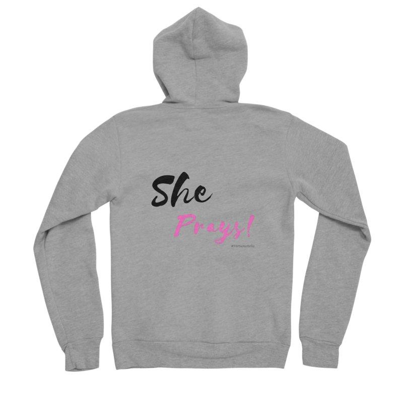She Prays (Black&Pink Letters) Women's Sponge Fleece Zip-Up Hoody by Virtuousbella Boutique