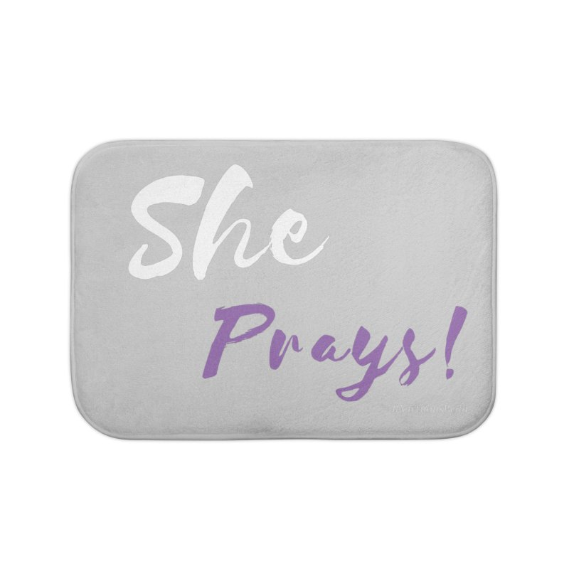 She Prays ( White & Purple Letters) Home Bath Mat by Virtuousbella Boutique