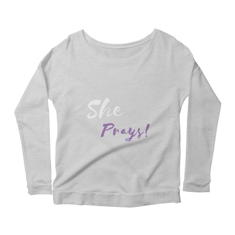 She Prays ( White & Purple Letters) Women's Scoop Neck Longsleeve T-Shirt by Virtuousbella Boutique
