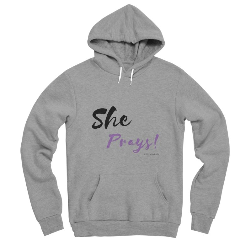 She Prays (Black & Purple Letters) Women's Sponge Fleece Pullover Hoody by Virtuousbella Boutique