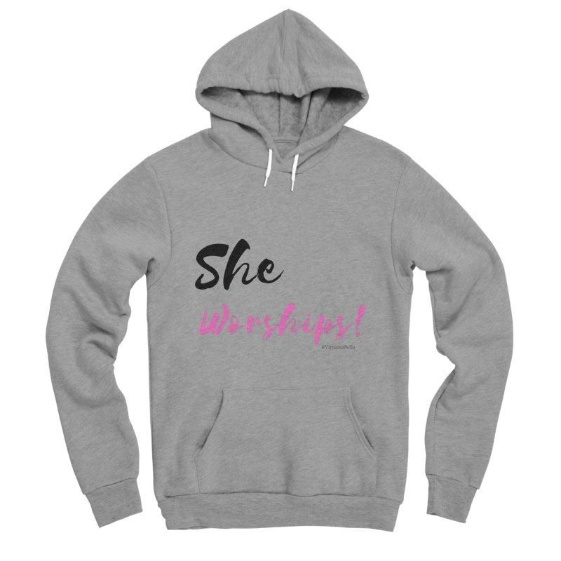 She Worships (Black & Pink Letters) Women's Sponge Fleece Pullover Hoody by Virtuousbella Boutique