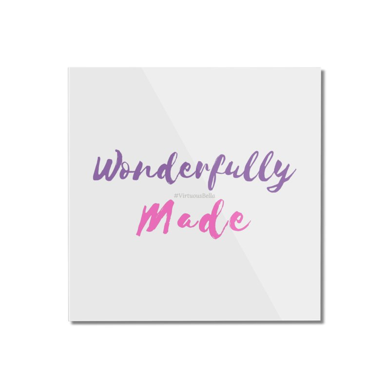 Wonderfully Made (Purple & Pink Letters) Home Mounted Acrylic Print by Living Virtuous Boutique