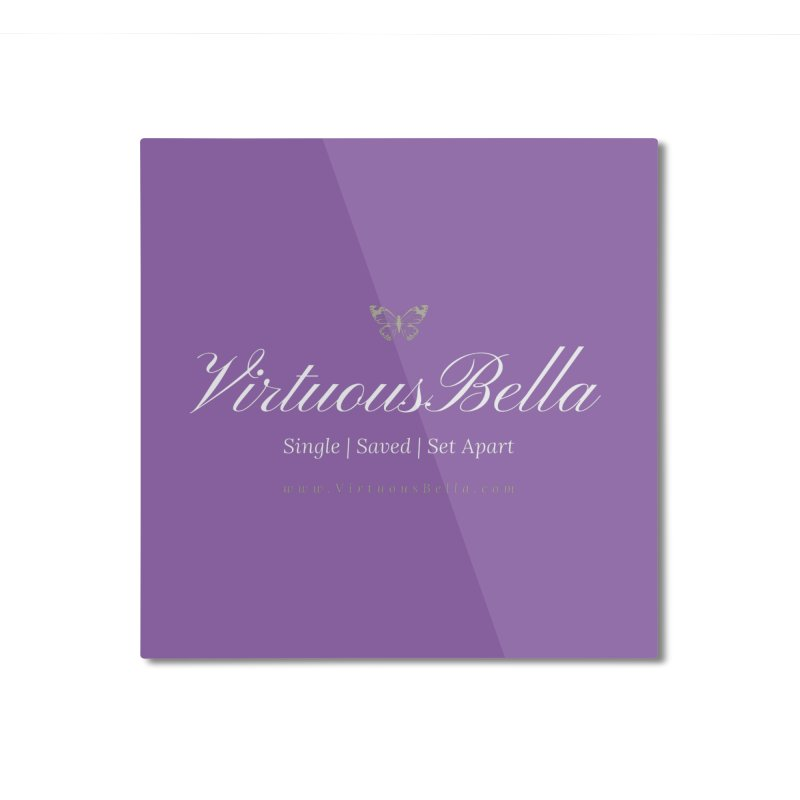 VirtuousBella Home Mounted Aluminum Print by Virtuousbella Boutique