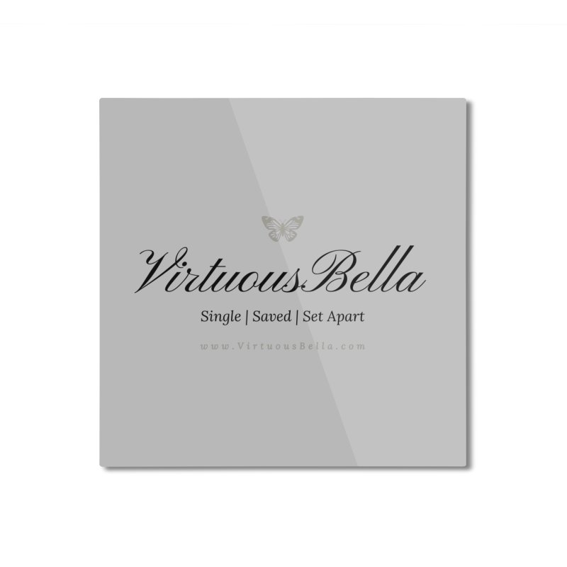 VirtuousBella Classic Black Letter Home Mounted Aluminum Print by Virtuousbella Boutique