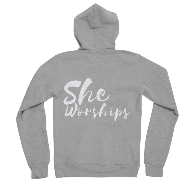 She Worships White Letters Women's Sponge Fleece Zip-Up Hoody by Living Virtuous Boutique