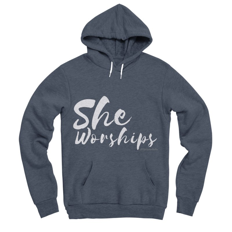 She Worships White Letters Women's Sponge Fleece Pullover Hoody by Virtuousbella Boutique