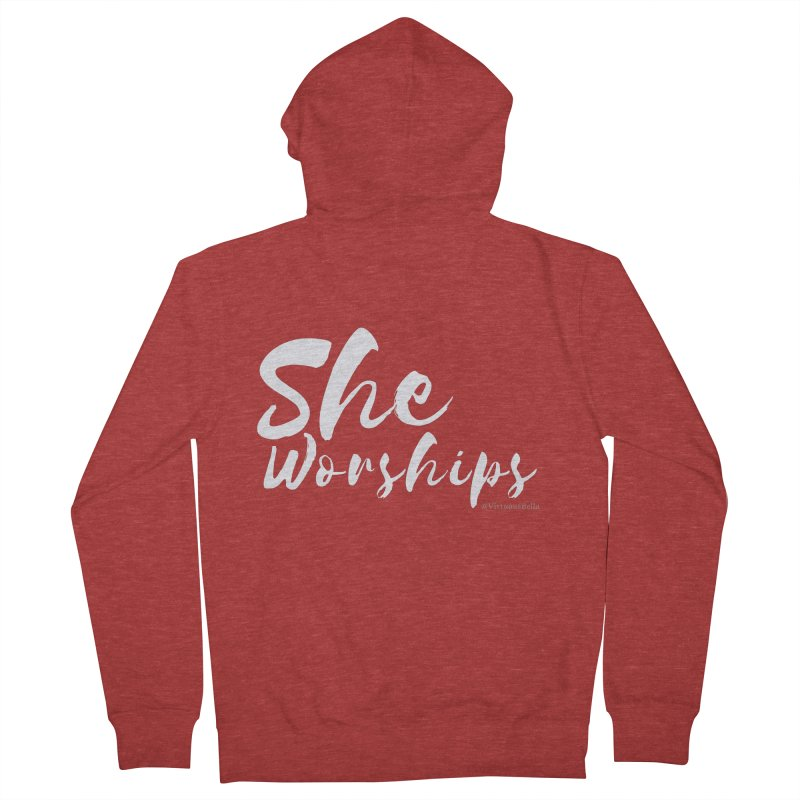 She Worships White Letters Women's French Terry Zip-Up Hoody by Living Virtuous Boutique