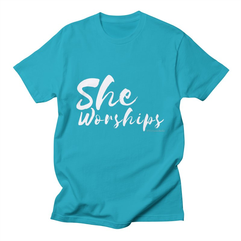 She Worships White Letters Women's Regular Unisex T-Shirt by Living Virtuous Boutique