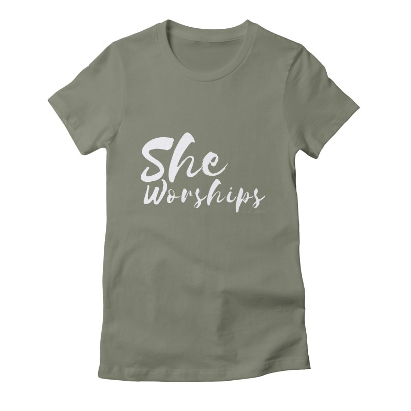 She Worships White Letters Women's Fitted T-Shirt by Living Virtuous Boutique