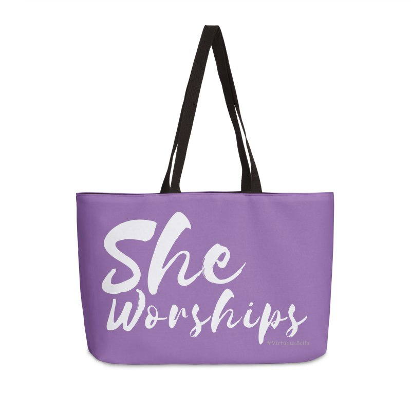 She Worships White Letters Accessories Weekender Bag Bag by Living Virtuous Boutique