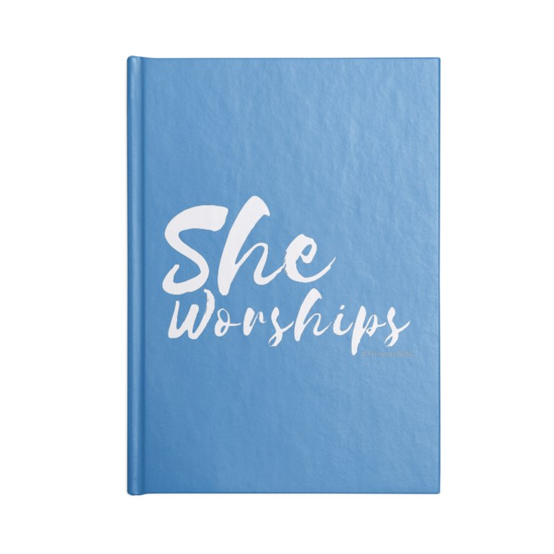 She Worships White Letters Accessories Blank Journal Notebook by Living Virtuous Boutique