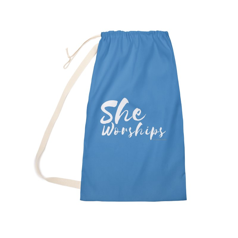 She Worships White Letters Accessories Laundry Bag Bag by Living Virtuous Boutique