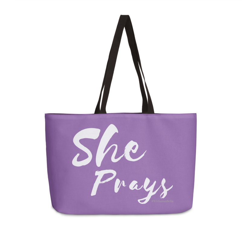 She Prays Accessories Weekender Bag Bag by Living Virtuous Boutique