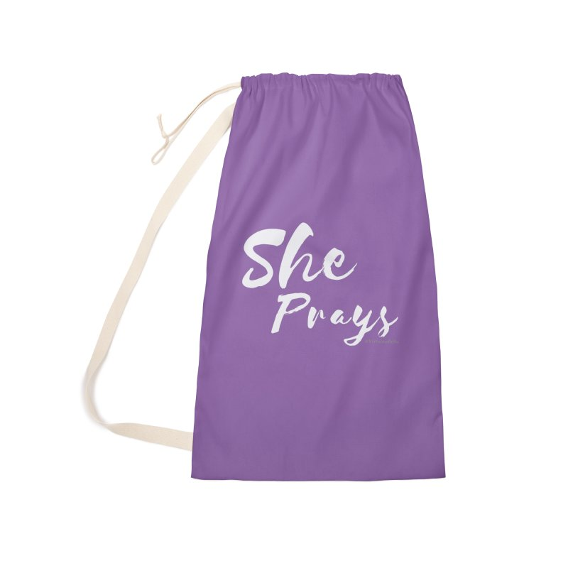 She Prays Accessories Laundry Bag Bag by Living Virtuous Boutique