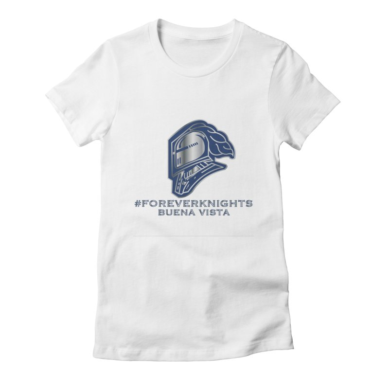 ForeverAll_BV_Knights Women's T-Shirt by VisualEFX Gear