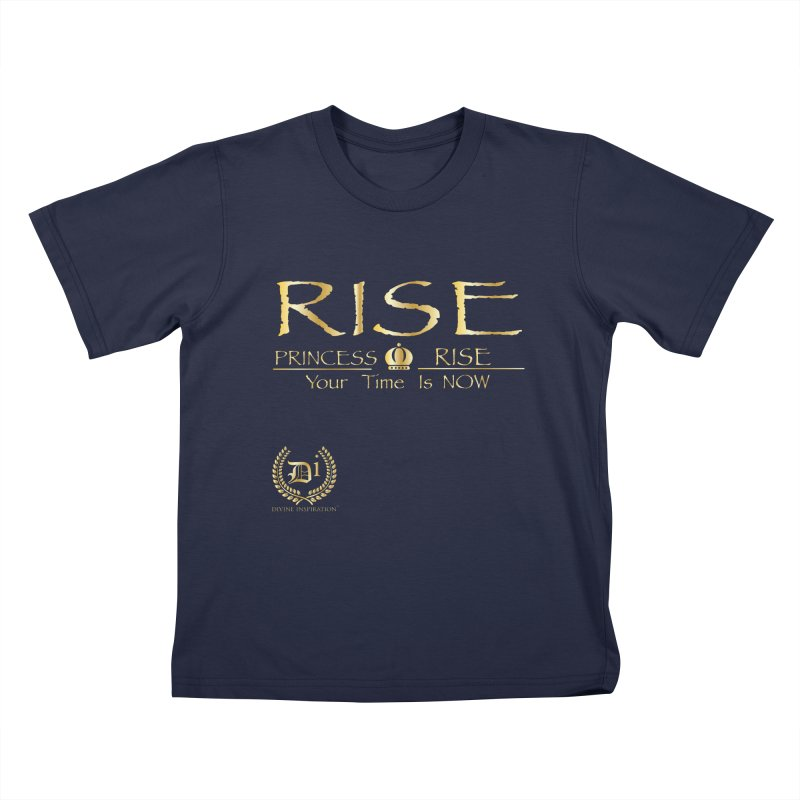Rise Princess Rise Kids T-Shirt by VisualEFX Gear