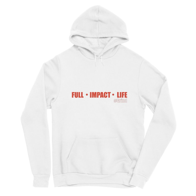 Full_Impact_Life Men's Pullover Hoody by VisualEFX Gear