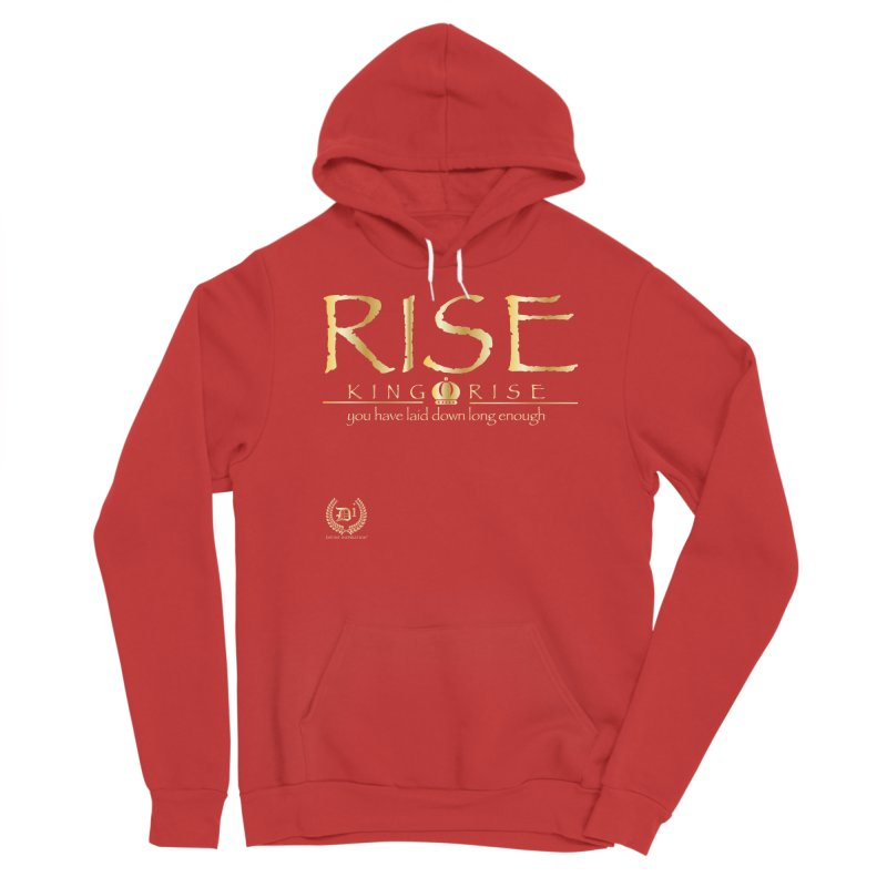 Rise King Rise Men's Pullover Hoody by VisualEFX Gear