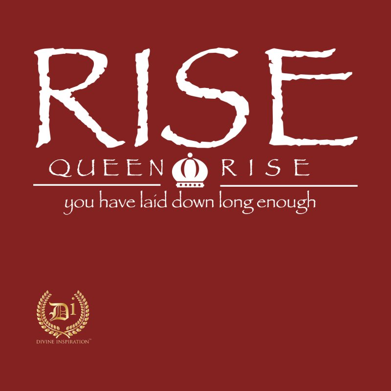 Rise Queen Rise_Wht Kids T-Shirt by VisualEFX Gear
