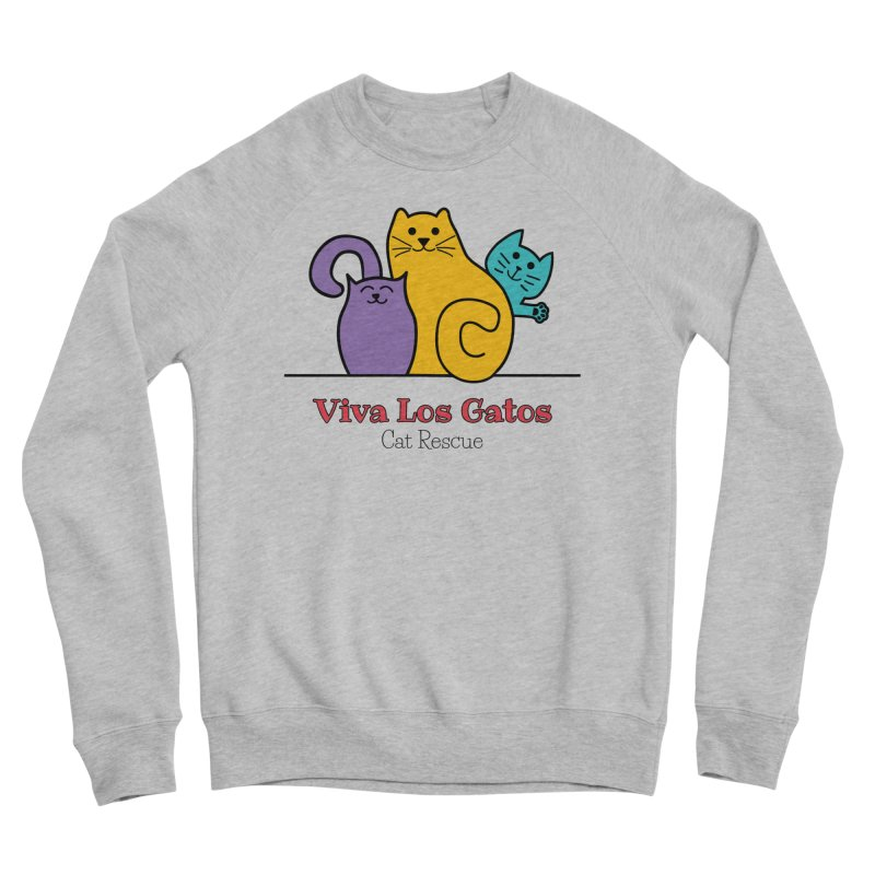 Gatos Light Women's Sponge Fleece Sweatshirt by Viva Los Gatos Cat Rescue's Shop