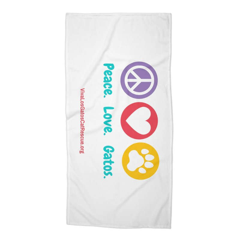 Peace. Love. Gatos. Accessories Beach Towel by Viva Los Gatos Cat Rescue's Shop