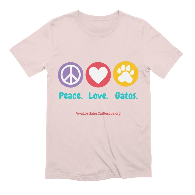 Peace. Love. Gatos. Men's Extra Soft T-Shirt by Viva Los Gatos Cat Rescue's Shop