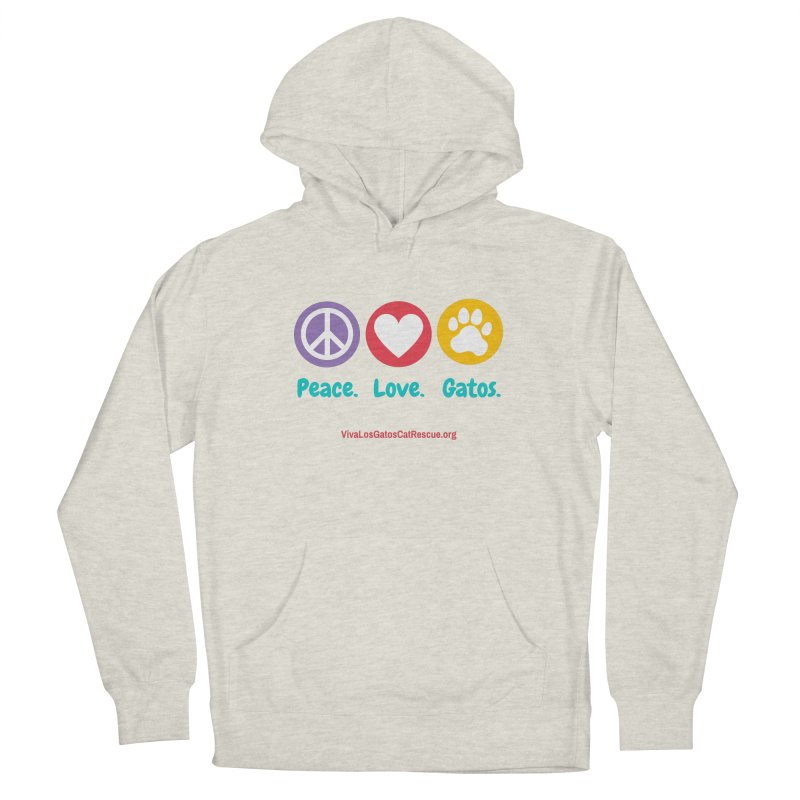 Peace. Love. Gatos. Women's French Terry Pullover Hoody by Viva Los Gatos Cat Rescue's Shop