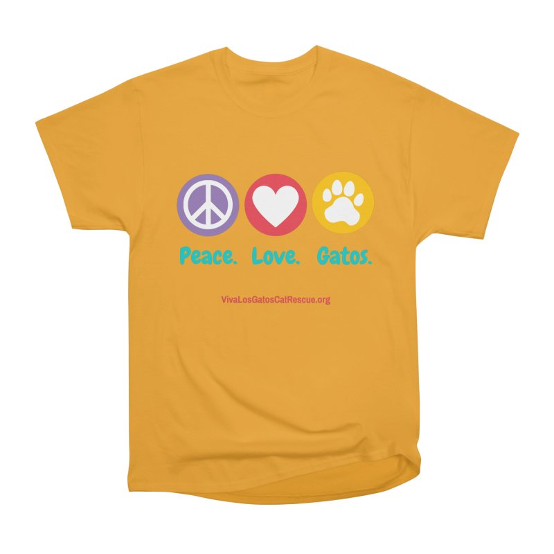 Peace. Love. Gatos. Men's Heavyweight T-Shirt by Viva Los Gatos Cat Rescue's Shop