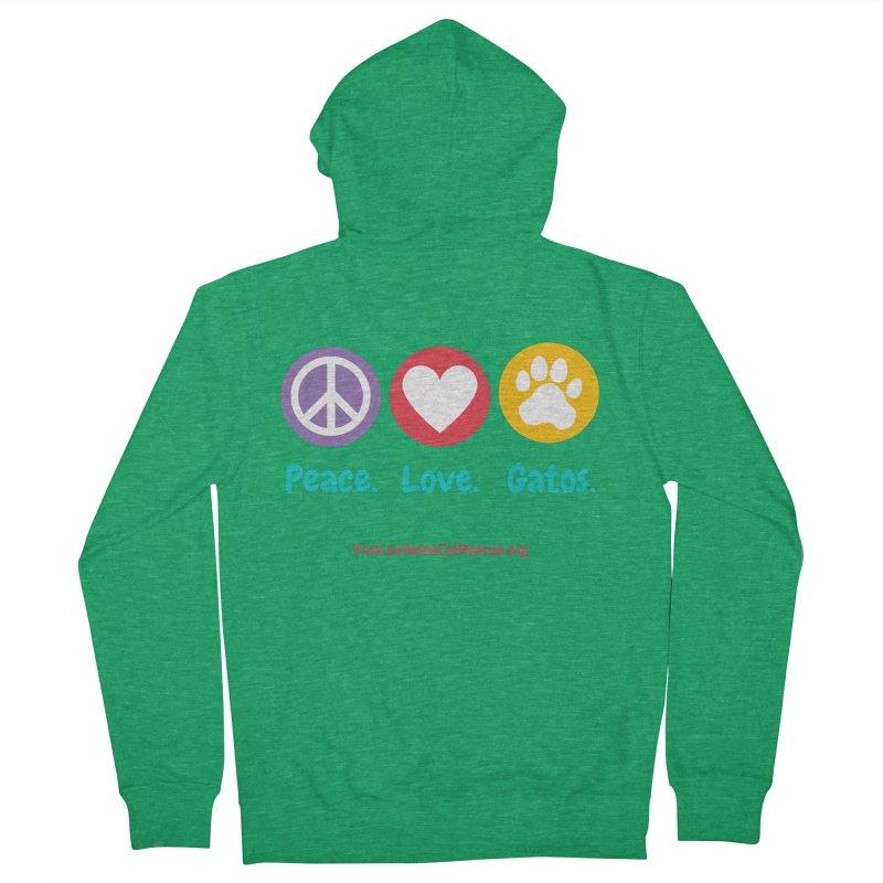 Peace. Love. Gatos. Women's Zip-Up Hoody by Viva Los Gatos Cat Rescue's Shop