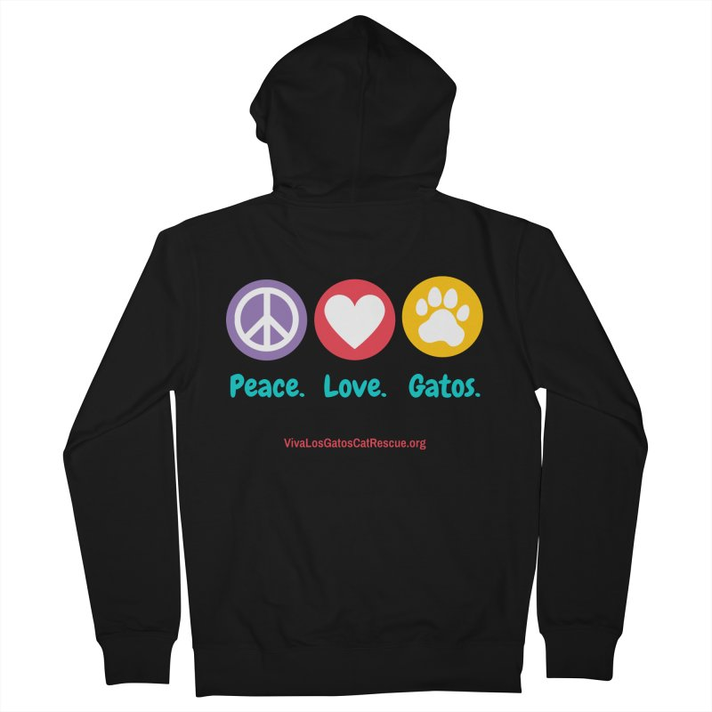 Peace. Love. Gatos. Men's French Terry Zip-Up Hoody by Viva Los Gatos Cat Rescue's Shop