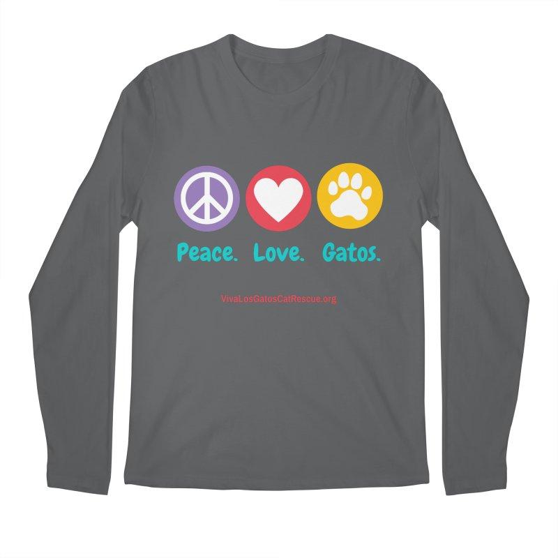 Peace. Love. Gatos. Men's Longsleeve T-Shirt by Viva Los Gatos Cat Rescue's Shop