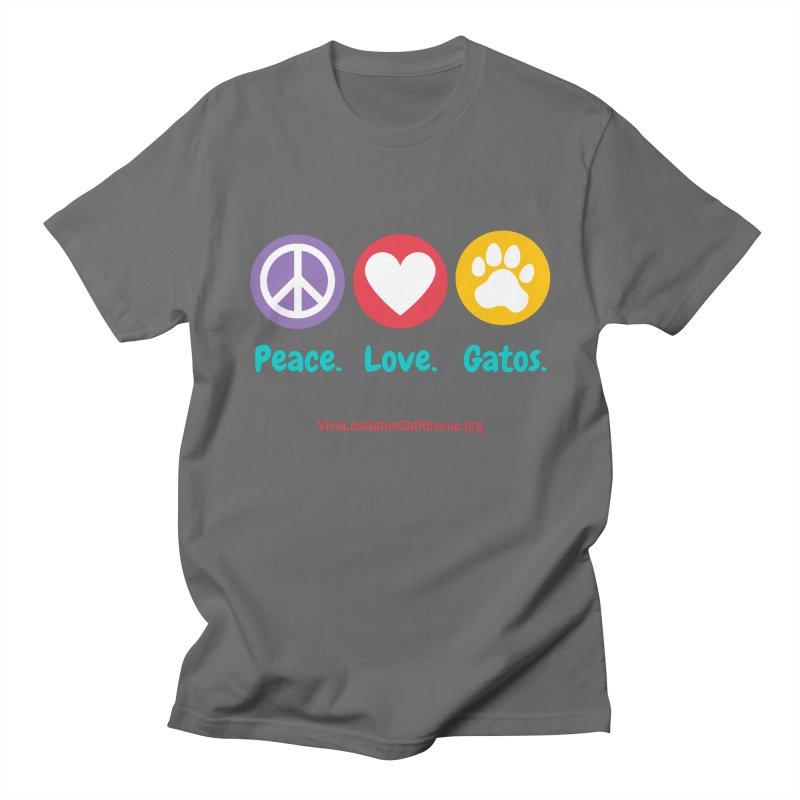 Peace. Love. Gatos. Men's T-Shirt by Viva Los Gatos Cat Rescue's Shop